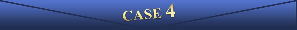 CASE4